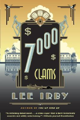 7,000 Clams, Irby, Lee