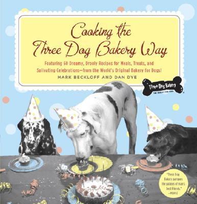 Image for Cooking the Three Dog Bakery Way