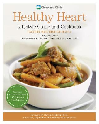 Image for Cleveland Clinic Healthy Heart Lifestyle Guide and Cookbook: Featuring more than 150 tempting recipes (First Edition)