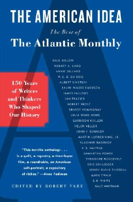 Image for The American Idea: The Best of the Atlantic Monthly