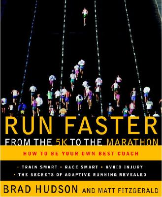 Image for Run Faster from the 5K to the Marathon: How to Be Your Own Best Coach