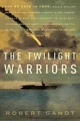 The Twilight Warriors, Gandt, Robert