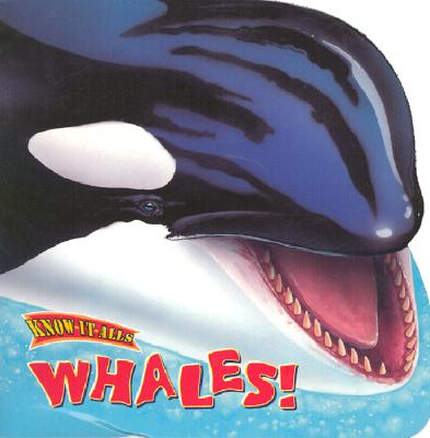 Image for Whales! (Know-It-Alls Ser)