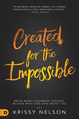 Image for Created for the Impossible: Break Every Hindering Thought,Believe What God Says About You