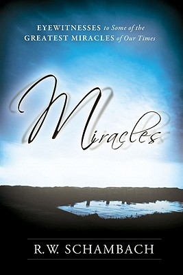 Miracles, R. W. Shambach