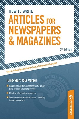 """""""How to Write Articles for News/Mags, 2/e (Arco How to Write Articles for Newspapers & Magazines)"""", Arco"""