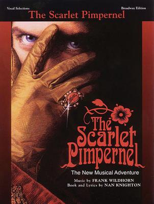Image for The Scarlet Pimpernel: Vocal Selections Broadway Edition Book