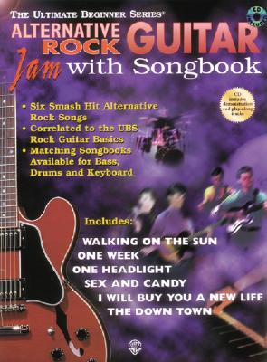 Image for Ultimate Beginner Guitar Jam with Songbook: Alternative Rock, Book & CD (The Ultimate Beginner Series)