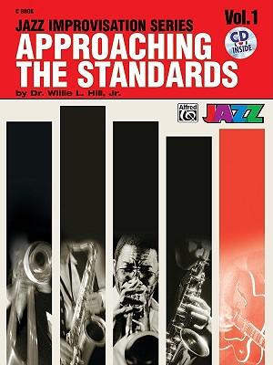 Approaching the Standards C Book; Volume 1 (Jazz Improvisation), HILL,  Dr. Willie L., Jr.