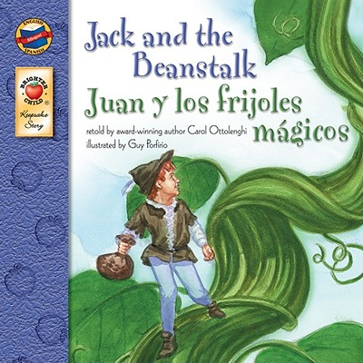 Jack and the Beanstalk, Grades PK - 3: Juan y los frijoles magicos (Keepsake Stories), Carol Ottolenghi