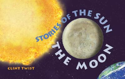Image for Stories of The Sun: The Moon