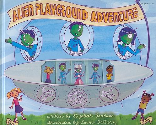 Alien Playground Adventure Puppet Theater, Goodwin, Elizabeth