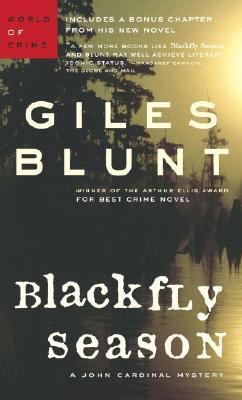 Black Fly Season, Blunt, Giles
