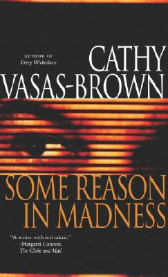 Some Reason in Madness, Vasas-Brown, Cathy