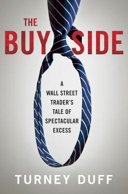 Image for BUY SIDE: A Wall Street Trader's Tale of Spectacul