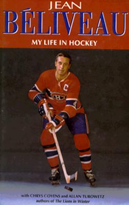 Image for Jean Belliveau My Life In Hockey