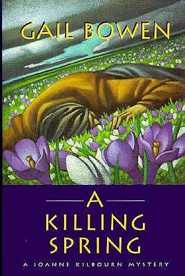 A Killing Spring, Bowen, Gail