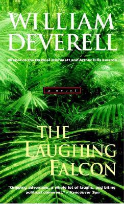 The Laughing Falcon, William Deverell