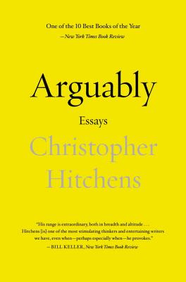 Image for Arguably: Selected Essays