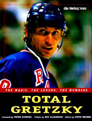 Total Gretzky: The Magic, The Legend, The Numbers, Hockey News