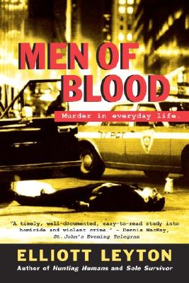 Image for Men of Blood: Murder in Everyday Life