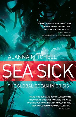 Image for Sea Sick: The Global Ocean in Crisis
