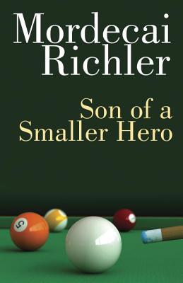 Son of a Smaller Hero: Penguin Modern Classics Edition, Richler, Mordecai