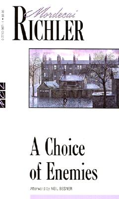 A Choice of Enemies (New Canadian Library), Richler, Mordecai