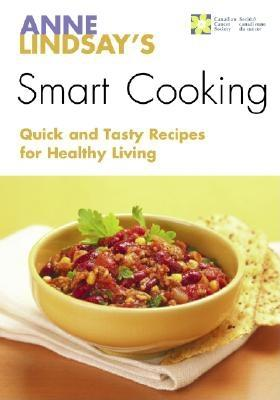 Image for Anne Lindsay's Smart Cooking