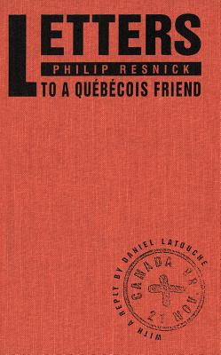 Image for Letters to a Qubcois Friend