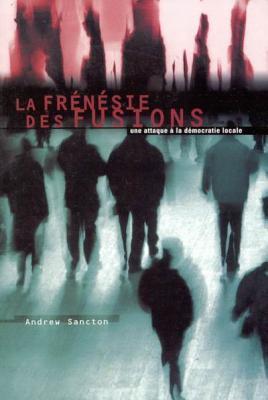 Image for la frenesie des fusions (French Edition)