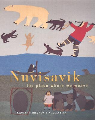 Image for Nuvisavik: The Place Where We Weave