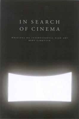 Image for In Search of Cinema: Writings on International Film Art