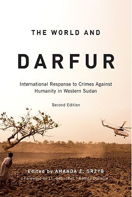 Image for The World and Darfur: International Response to Crimes Against Humanity in Western Sudan (Arts Insights)