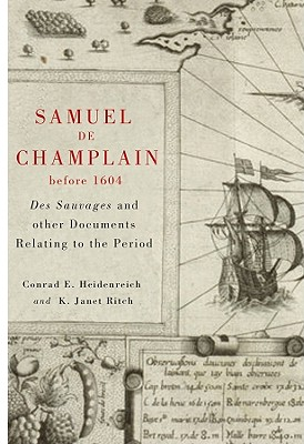 Image for Samuel de Champlain before 1604: Des Sauvages and other Documents Related to the Period