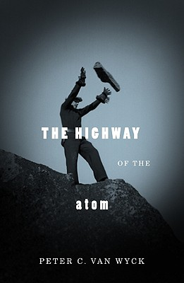 Image for The Highway of the Atom
