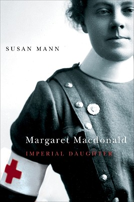 Image for Margaret Macdonald: Imperial Daughter (Footprints Series)