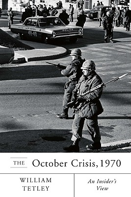 Image for The October Crisis, 1970: An Insider's View
