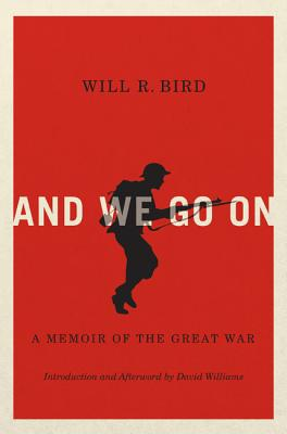 Image for And We Go On: A Memoir of the Great War (Carleton Library Series)