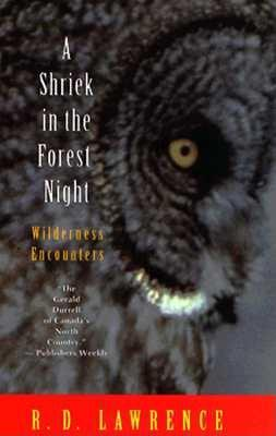 Image for A Shriek in the Forest Night: Wilderness Encounters