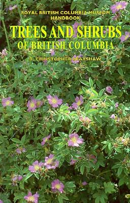 Image for Trees and Shrubs of British Columbia (Royal British Columbia Museum Handbook)
