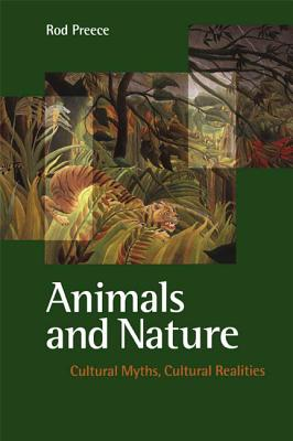 Image for Animals and Nature: Cultural Myths, Cultural Realities