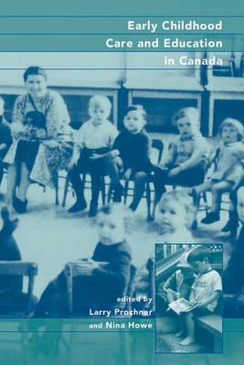 Image for Early Childhood Care and Education in Canada: Past, Present, and Future