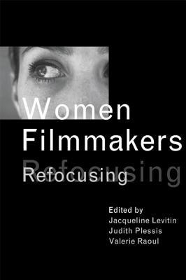 Image for Women Filmmakers: Refocusing
