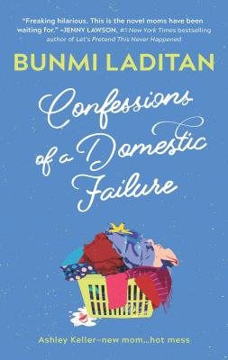 Image for Confessions Of A Domestic Failure