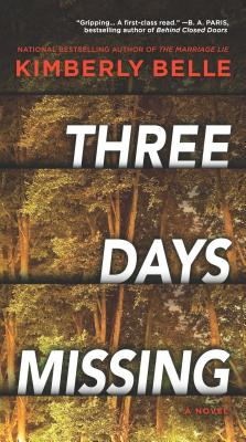 Image for Three Days Missing: A Novel of Psychological Suspense