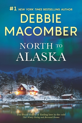 Image for North to Alaska: A 2-in-1 Collection
