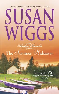 The Summer Hideaway (The Lakeshore Chronicles), Susan Wiggs  (Author)