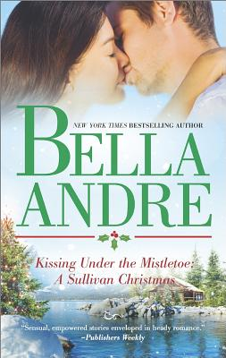 Image for Kissing Under the Mistletoe: A Sullivan Christmas