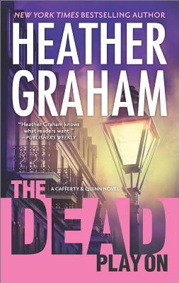 Dead Play On, The, Graham, Heather